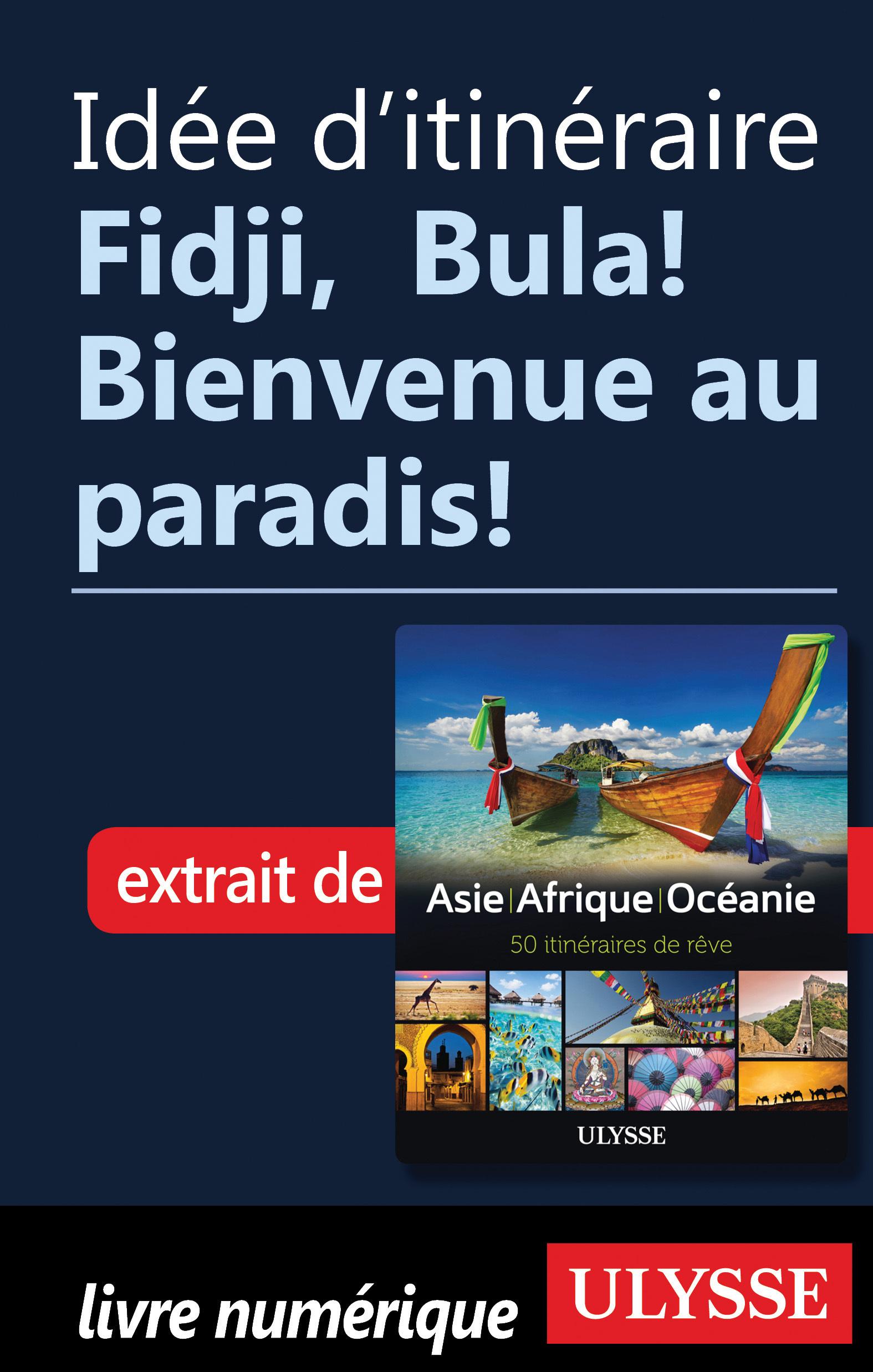 Idée d'itinéraire - Fidji, ...