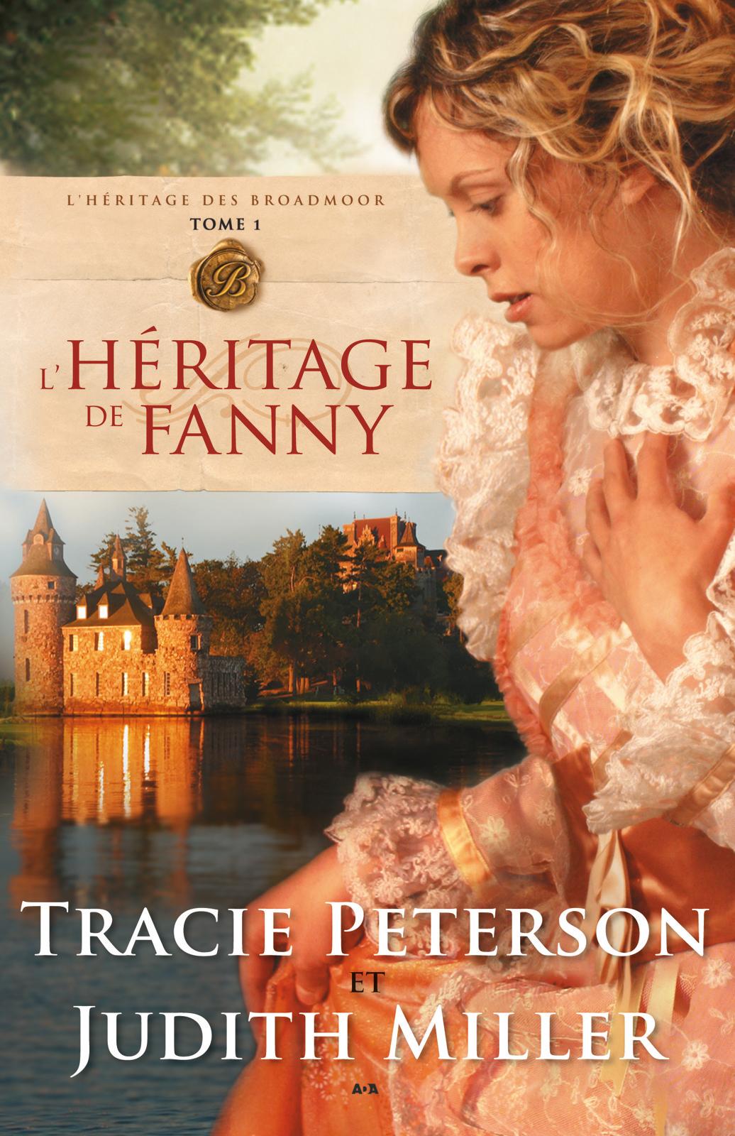 L'héritage de Fanny, L'héritage de Fanny