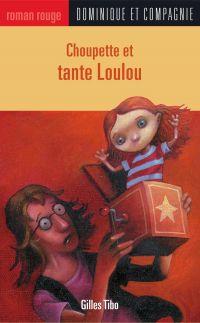 Image de couverture (Choupette et tante Loulou)