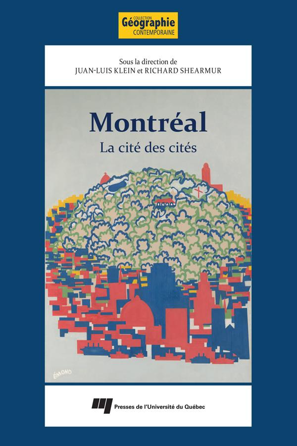 Montréal: la cité des cités