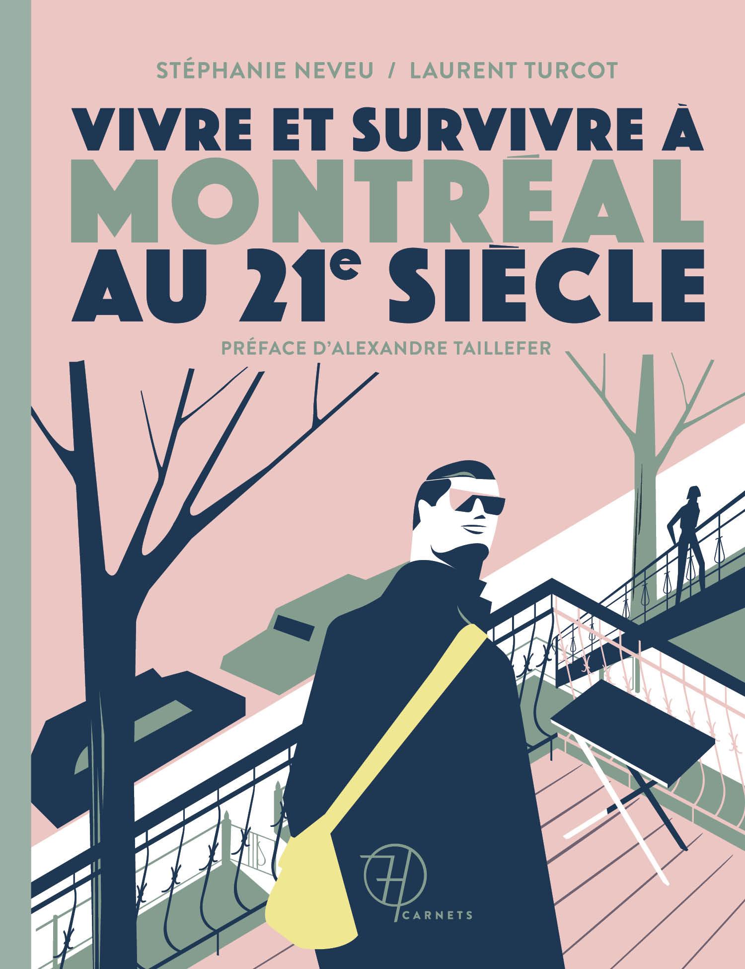 Vivre et survivre à Montréal au 21e siècle