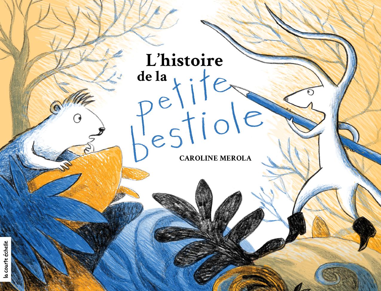 L'histoire de la petite bes...
