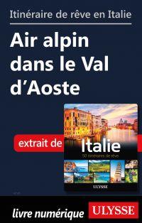 Itinéraire de rêve en Itali...
