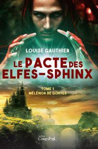 Le pacte des elfes-sphinx t...