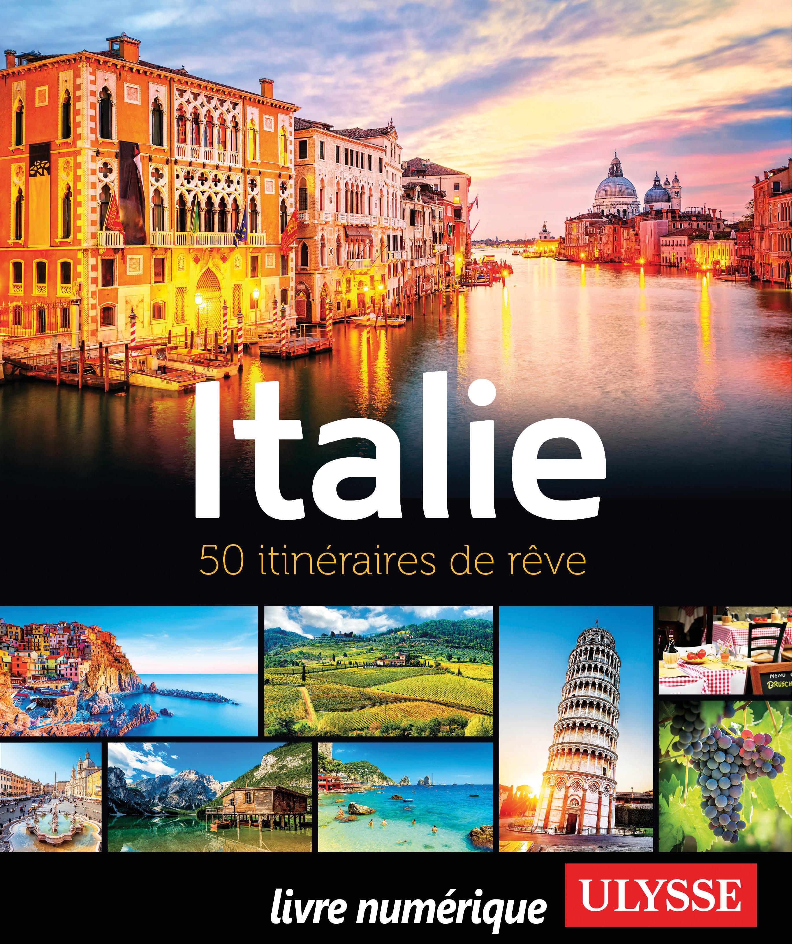 Italie - 50 itinéraires de ...