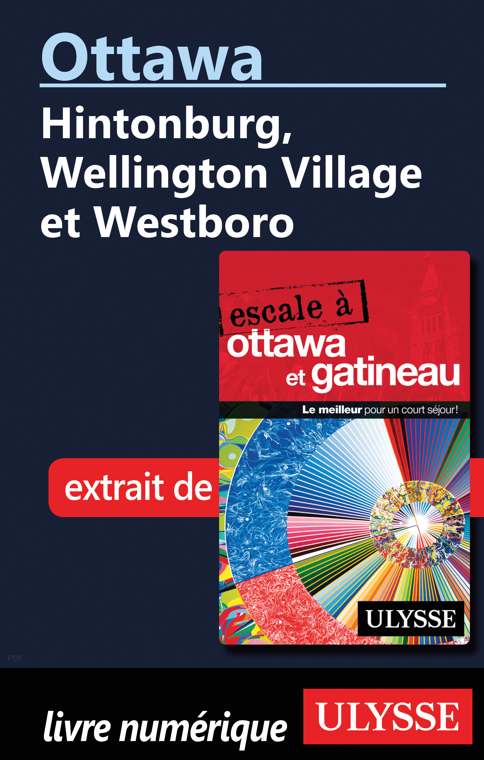 Ottawa: Hintonburg, Wellington Village et Westboro