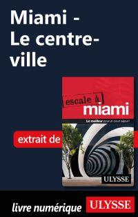 Miami - Le centre-ville