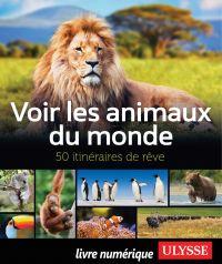Voir les animaux du monde -...