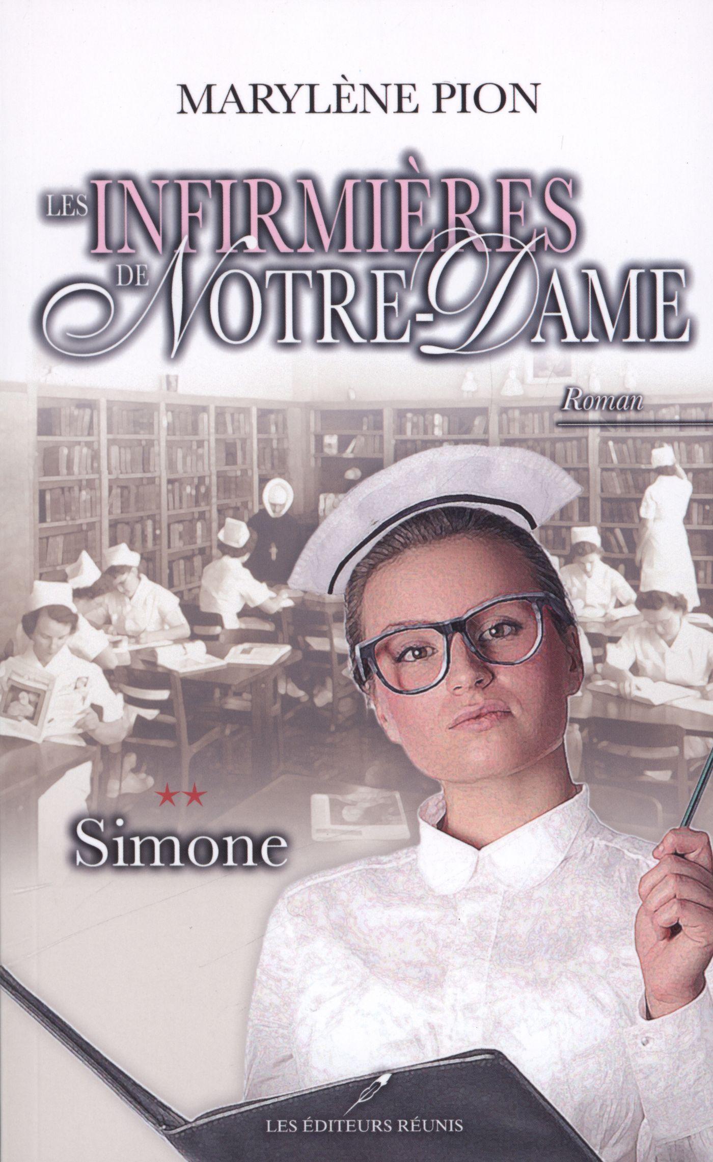Les infirmières de Notre-Dame 02 : Simone