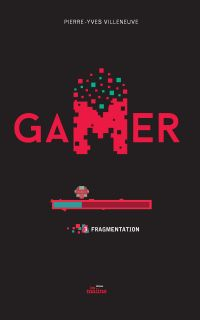Image de couverture (Gamer 03: Fragmentation)