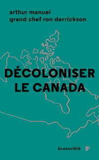 Cover image (Décoloniser le Canada)