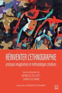 Réinventer l'ethnographie :...