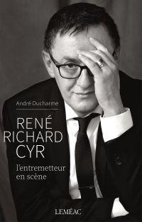 Image de couverture (René Richard Cyr. L'entremetteur en scène)