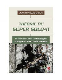 Théorie du super soldat : la moralité des technologies d'augmentation dans l'armée