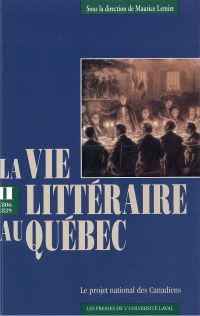 Vie littéraire au Québec vol 2 (1802-1839)