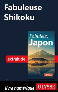 Fabuleuse Shikoku