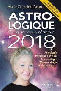 Astro-logique : Ce que vous réserve 2018