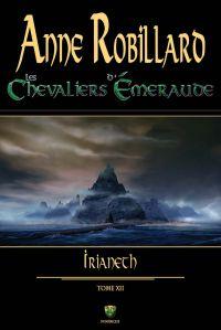 Les Chevaliers d'Émeraude 12 : Irianeth