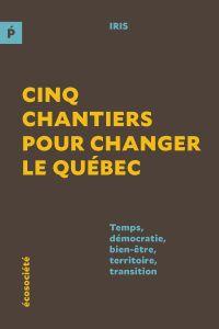 Image de couverture (Cinq chantiers pour changer le Québec)