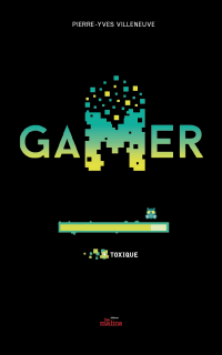Cover image (Gamer tome 9: Toxique)