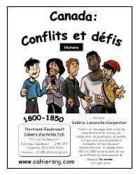 Canada : conflits et défis ...