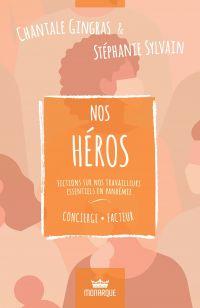 Nos héros - Concierge / Fac...