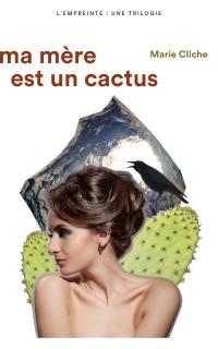 Ma mère est un cactus