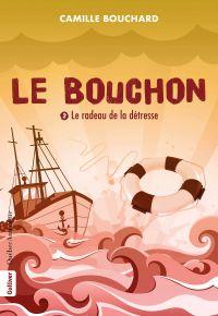 Le Bouchon - Le radeau de l...