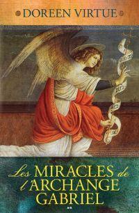 Les Miracles de l'Archange ...