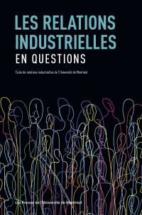 Les relations industrielles...