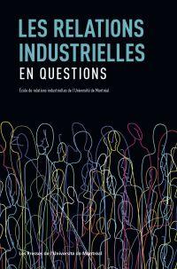 Les relations industrielles...