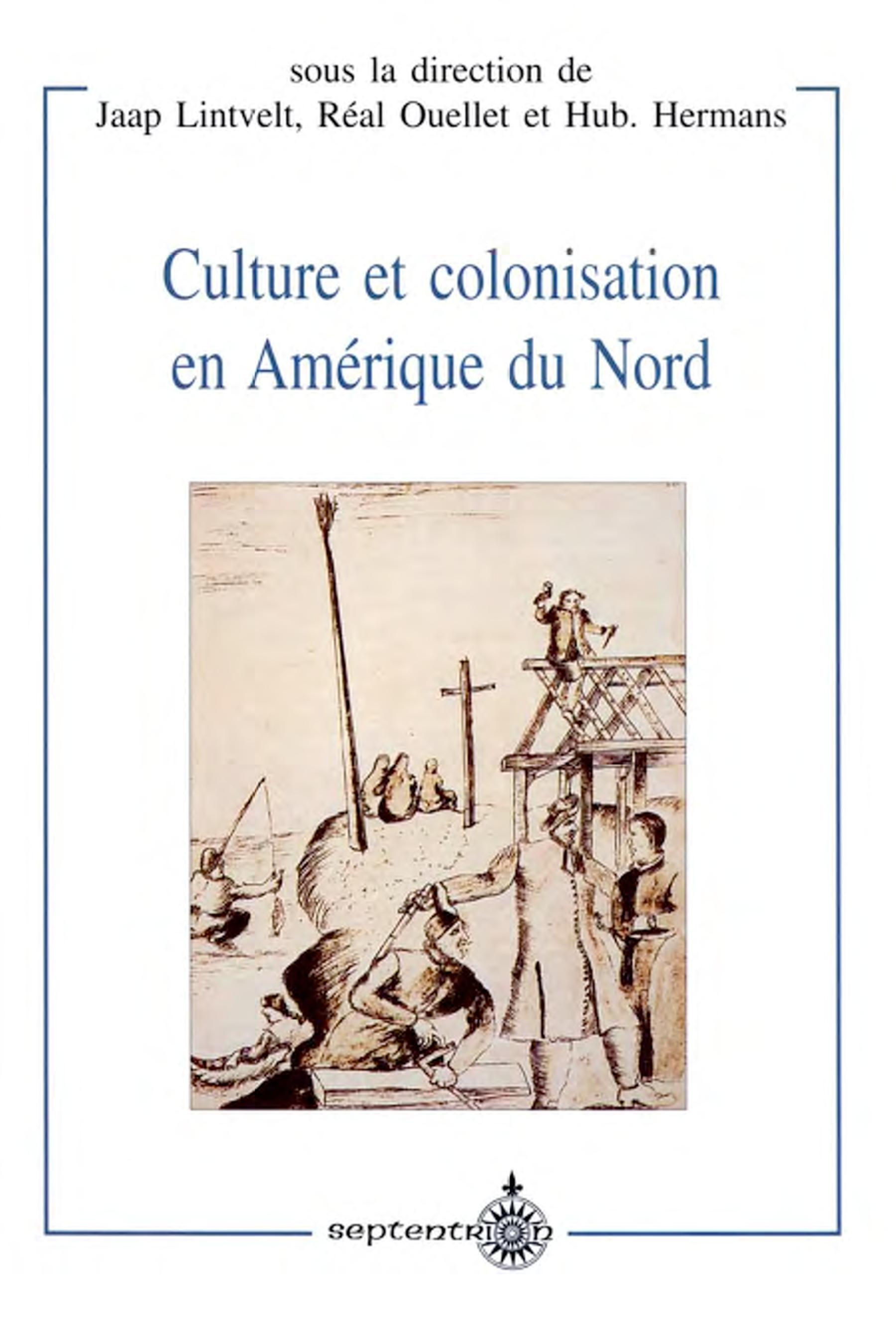 Culture et colonisation en Amérique du Nord