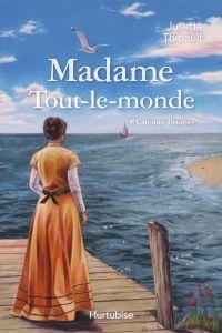 Madame Tout-le-monde T1, Cap-aux-Brumes