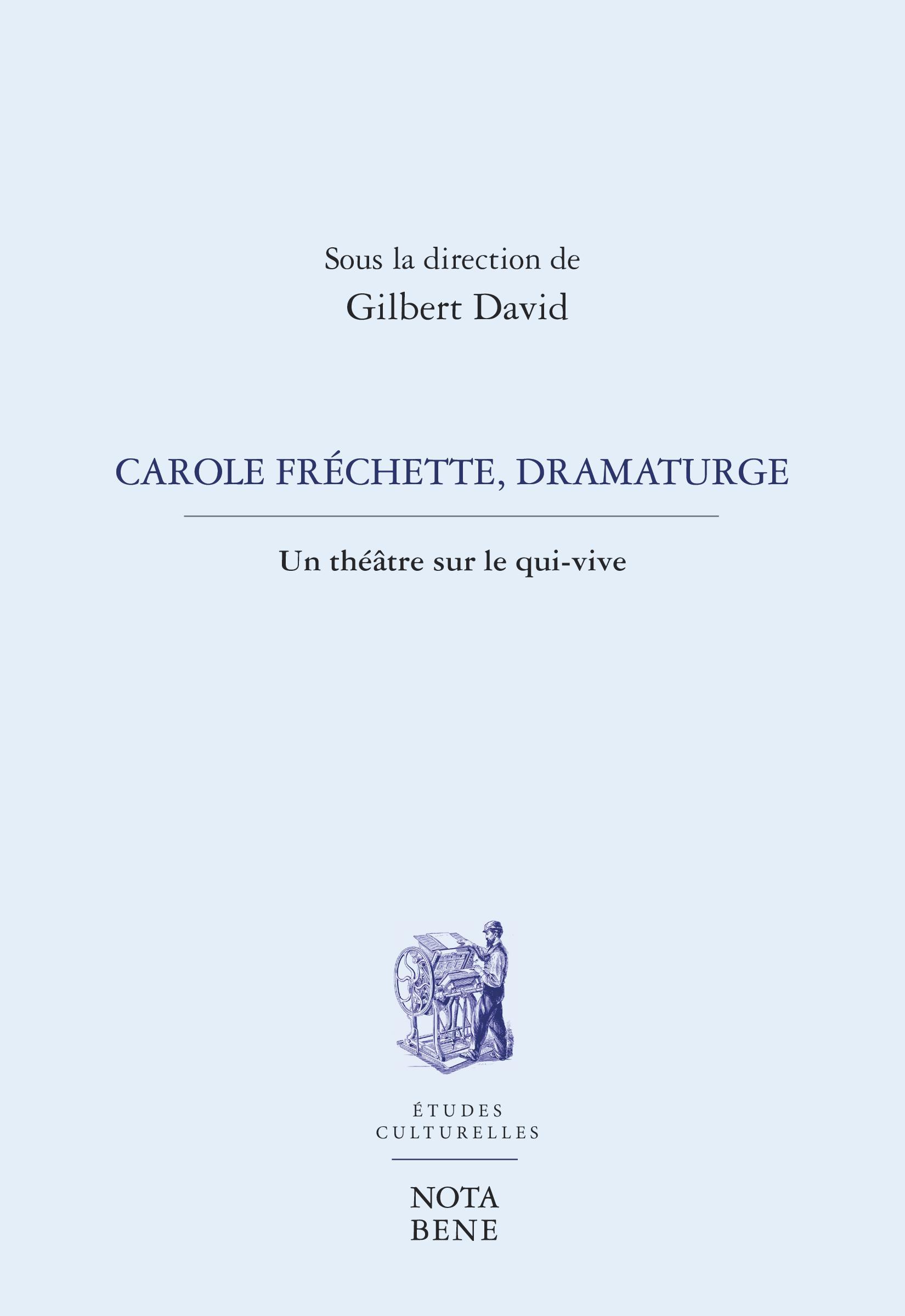 Carole Fréchette, dramaturge