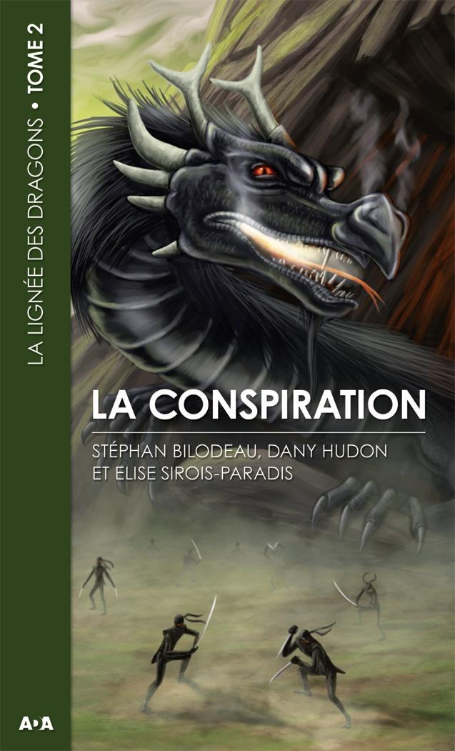 La conspiration, La lignée des dragons - Tome 2