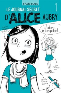 Image de couverture (Le journal secret d'Alice Aubry 1)