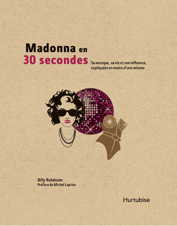 Madonna en 30 secondes