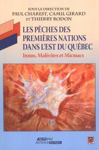 Les pêches des premières nations dans l'est du Québec