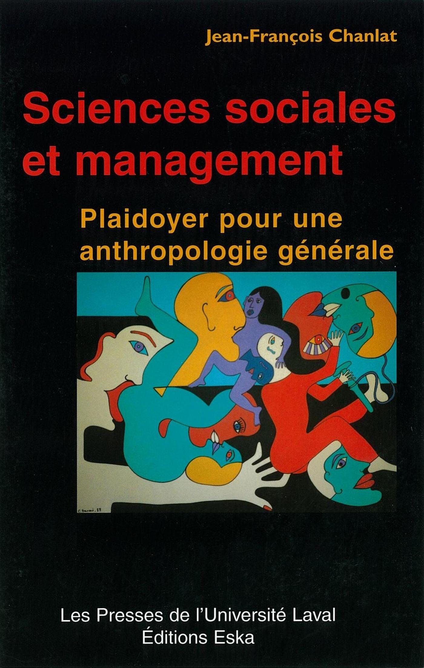 Sciences sociales et management, Plaidoyer pour une anthropologie générale