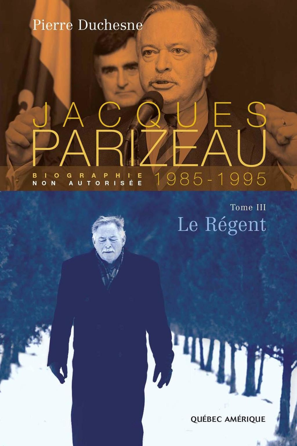 Jacques Parizeau Tome 3
