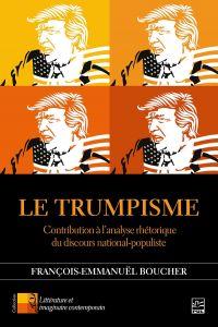 Image de couverture (Le Trumpisme. Contribution à l'analyse rhétorique du discours national-populiste)