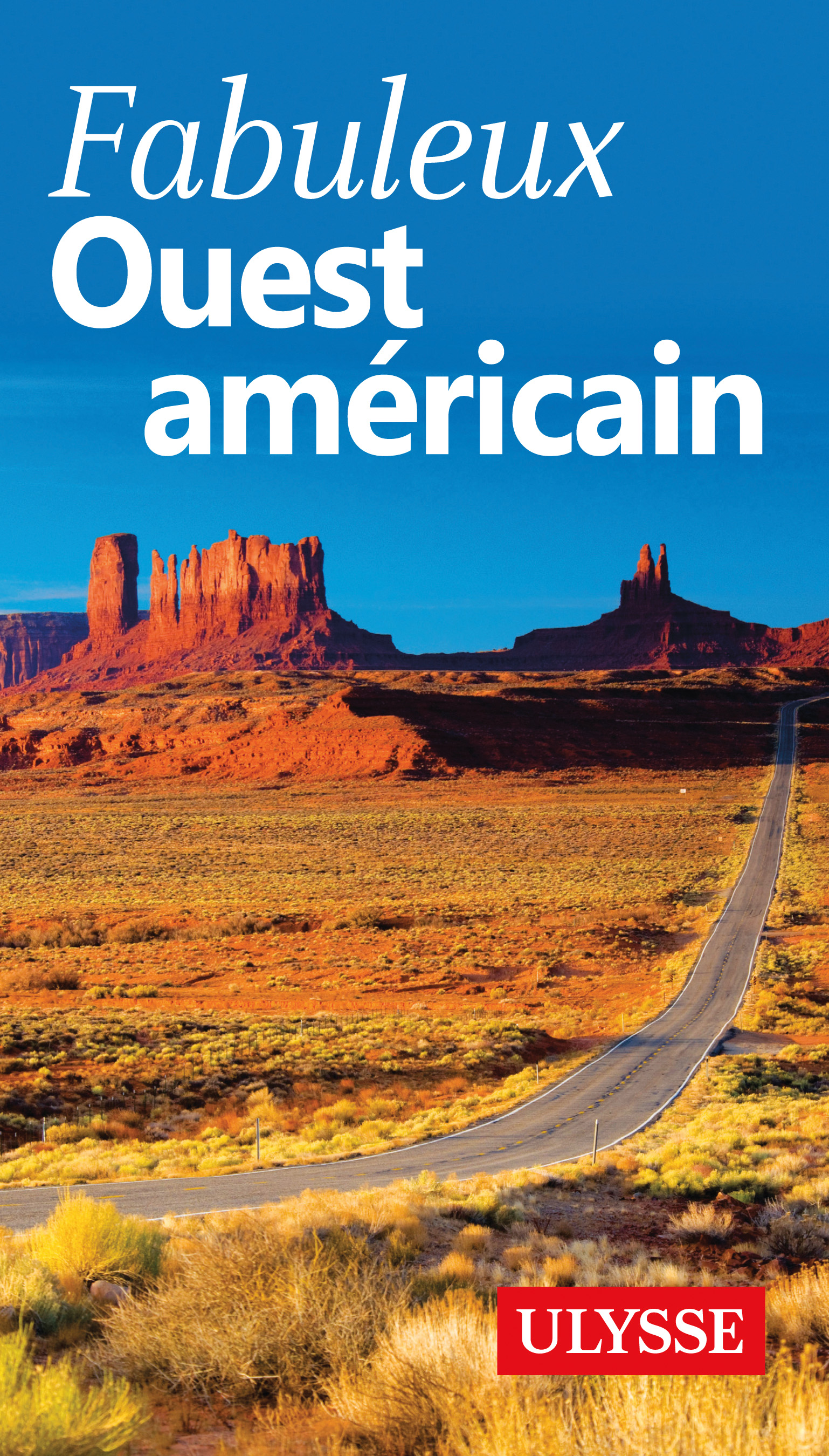 Fabuleux Ouest américain