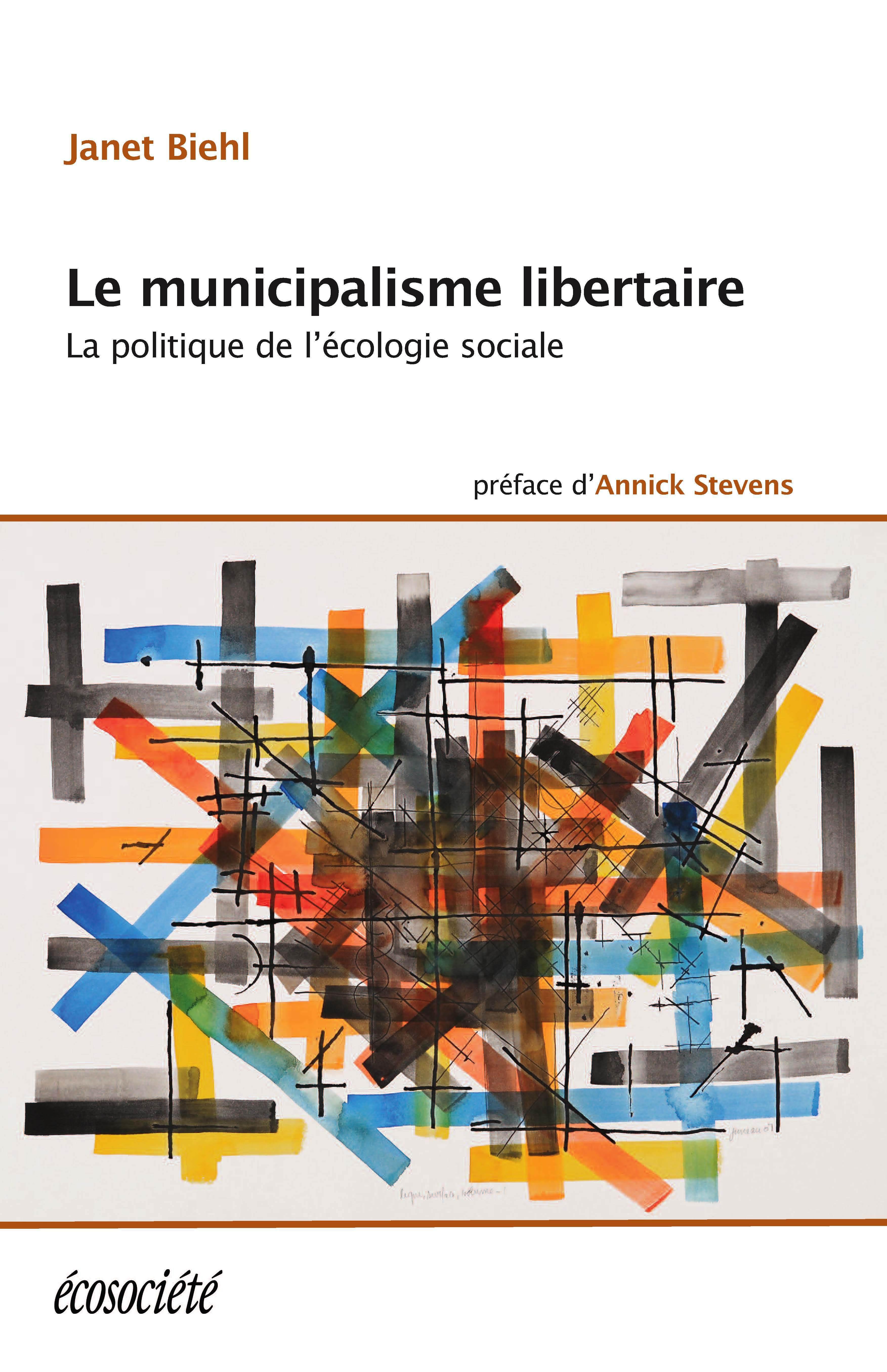 Le municipalisme libertaire, La politique de l'écologie sociale