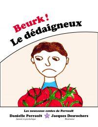 Beurk ! Le Dédaigneux