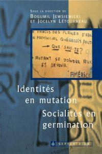 Identités en mutation