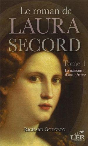 Le roman de Laura Secord 1 ...