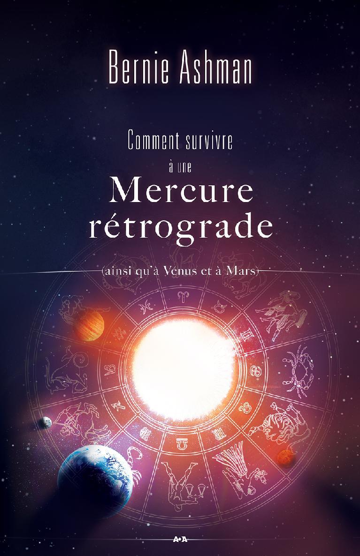 Comment survivre à une Mercure rétrograde