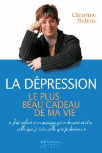 La dépression : Le plus bea...