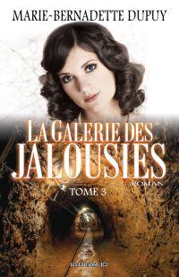 La Galerie des jalousies, T.3