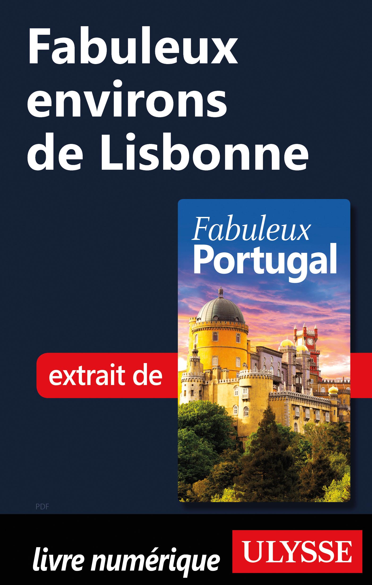 Fabuleux environs de Lisbonne